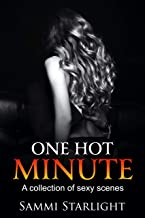 One Hot Minute: A Collection of Sexy Scenes (English Edition)
