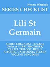 Lili St Germain - SERIES CHECKLIST - Reading Order of GYPSY BROTHERS, CARTEL TRILOGY, HELL'S KITCHEN, CALIFORNIA BLOOD, VIOLENT KINGDOM
