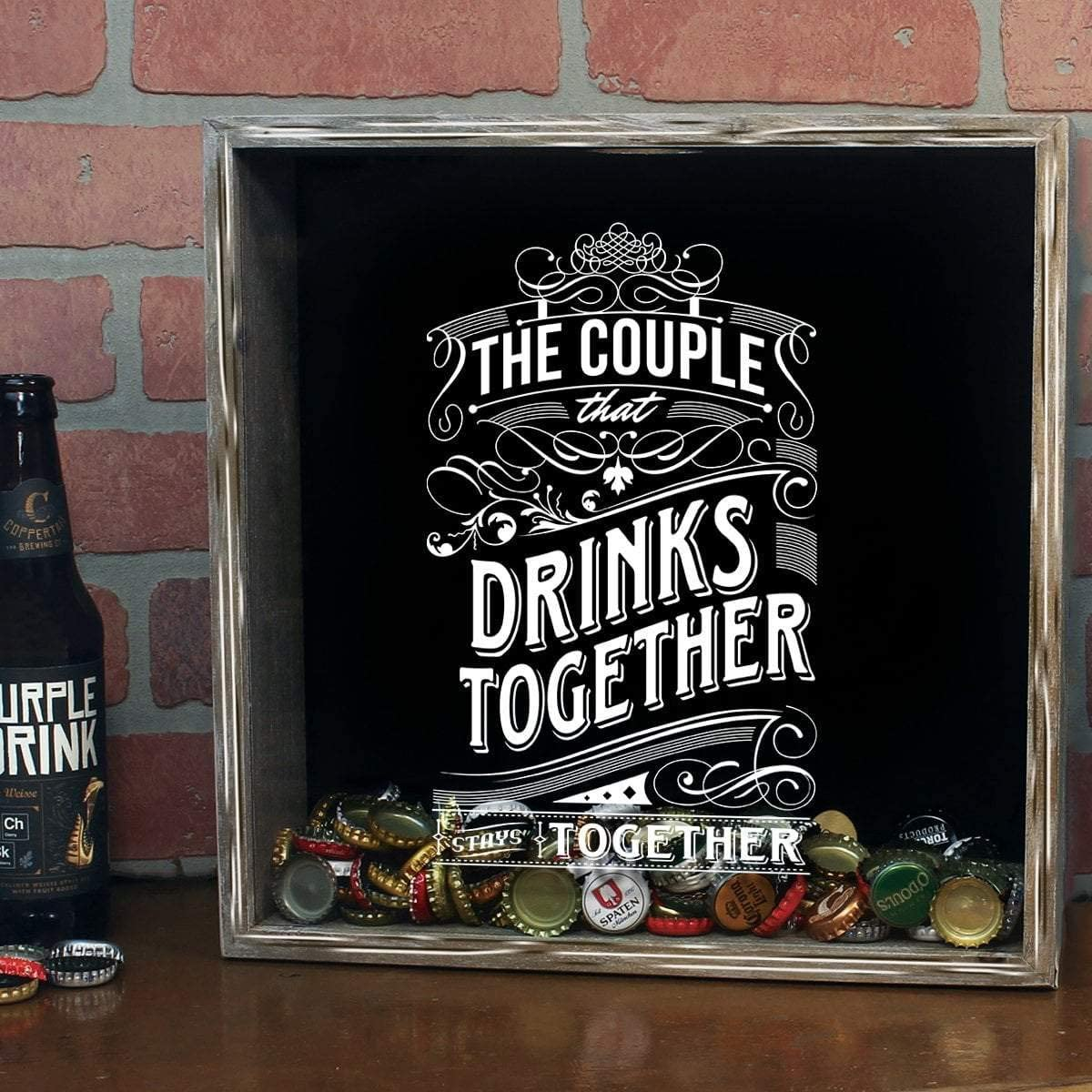 Superior Torched The Couple All items free shipping That Drinks Together Beer Cap Stays
