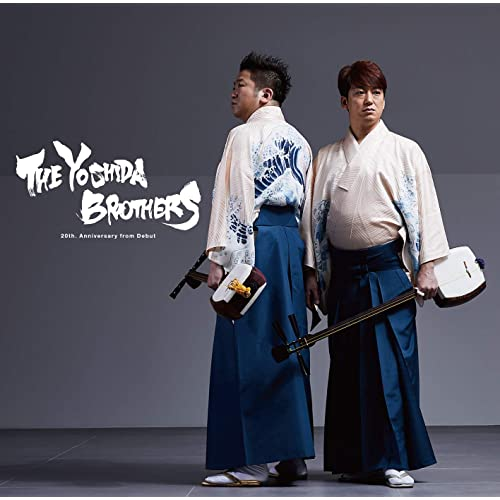 THE YOSHIDA BROTHERS 〜20th. Anniversary from Debut〜