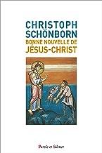 Bonne nouvelle de Jésus-Christ