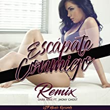 Escapate Conmigo (Remix)
