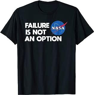 NASA Shirt - Failure Is Not An Option Mens TShirt