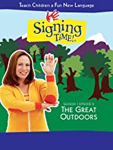 signing time the great outdoors