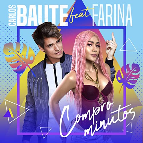 Compro minutos (feat. Farina)