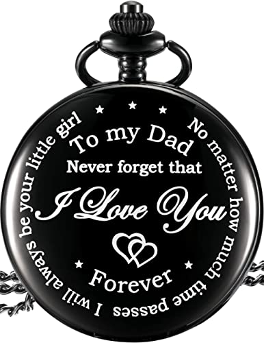 Dad from Daughter to Father Engraved Pocket Watch - No Matter How Much Time Passes, I Will Always Be Your Little Girl...