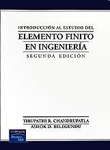 Introduccion Al Estudio del Elemento Finito En Ingenieria - 2b: Edicion (Spanish Edition)