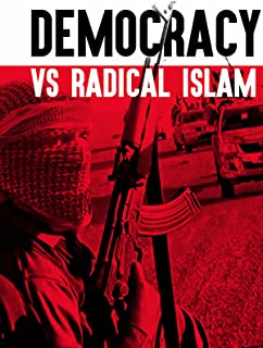 Democracy Vs. Radical Islam