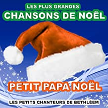 Les plus grandes chansons de Noël (Petit papa Noël)
