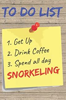 To Do List Snorkeling Blank Lined Journal Notebook: A daily diary, composition or log book, gift idea for people who love ...