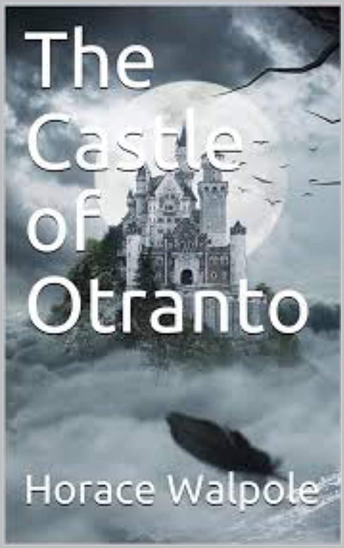 悲鳴八桃The Castle of Otranto : Inheritance And Succession (English Edition)
