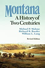 Best montana: a history of two centuries Reviews