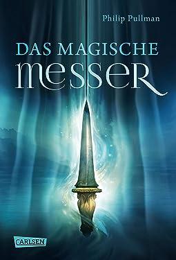 His Dark Materials 2: Das Magische Messer (German Edition)