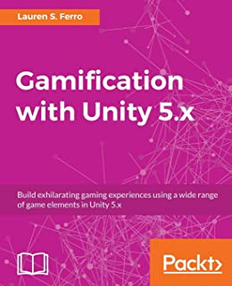 Gamification with Unity 5.X