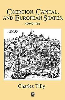 Coercion, Capital, and European States, A.D. 990-1990