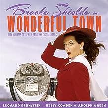 Wonderful Town - New Broadway Cast Featuring Brooke Shields
