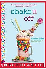 Shake It Off: A Wish Novel Kindle Edition