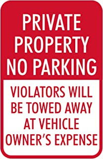 Private Property (No Parking) | Easy to Mount Parking and Street Sign | 12