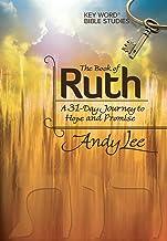 The Book of Ruth: Key Word Bible Study (Key Word Bible Studies)