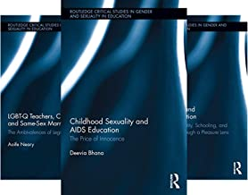Routledge Critical Studies in Gender and Sexuality in Education (27 Book Series)
