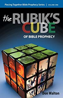 Piecing Together Bible Prophecy: Volume One: The Rubik's Cube of Bible Prophecy: 1