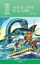 Viaje al centro de la Tierra (Ariel Juvenil Ilustrada) (Volume 8) (Spanish Edition)
