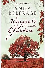 Serpents in the Garden (The Graham Saga Book 5) Kindle Edition
