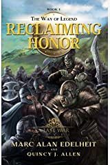 Reclaiming Honor (The Way of Legend Book 1) Kindle Edition