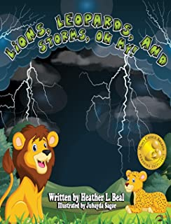 Lions, Leopards, and Storms, Oh My!: A Thunderstorm Safety Book