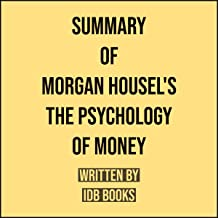 Summary of Morgan Housel's The Psychology of Money