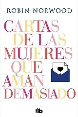 Cartas de las mujeres que aman demasiado (Spanish Edition) Kindle Edition