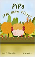 No más filas: Pipa (Spanish Edition)