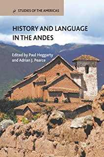 History and Language in the Andes (Studies of the Americas)
