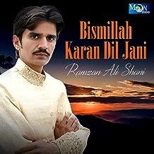 Bismillah Karan Dil Jani
