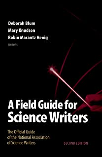 A Field Guide for Science Writers: The Official Guide of the National Association of Science Writers (English Edition)