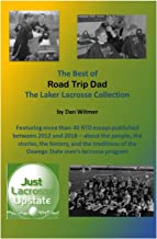 The Best of Road Trip Dad: The Laker Lacrosse Collection