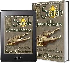 The Amarnan Kings, Book 2: Scarab - Smenkhkare (Ancient Egypt Historical Fiction Novels)