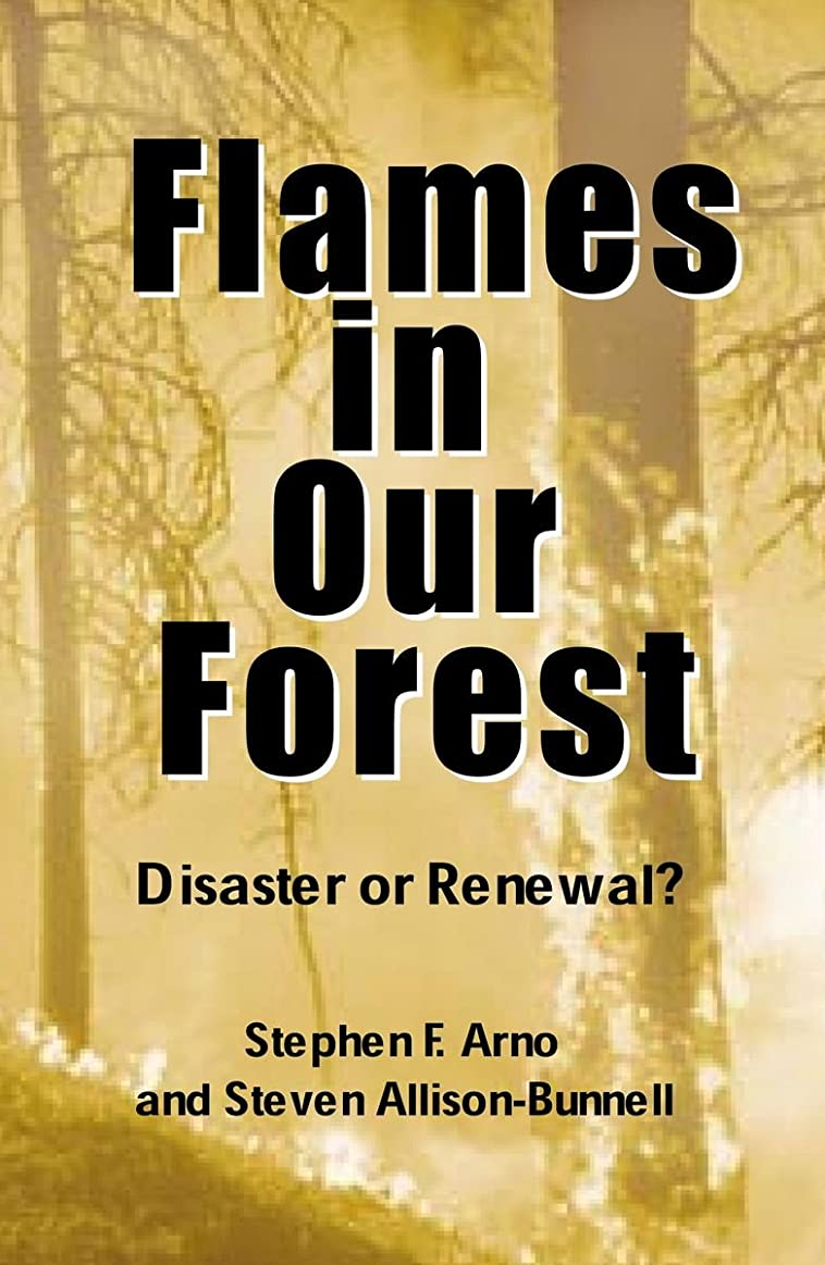 指導する変えるピンFlames in Our Forest: Disaster Or Renewal? (English Edition)