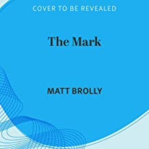 The Mark: Detective Louise Blackwell, Book 4