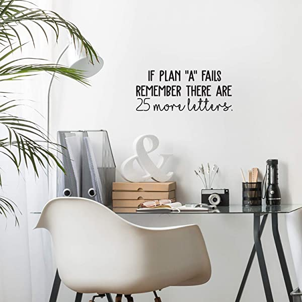Vinyl Wall Art Decal If Plan A Fails 10 5 X 25 Positive Motivational And Inspirational Adhesive Wall Sticker For Home Bedroom Living Room Classroom School Office Decoration Sticker