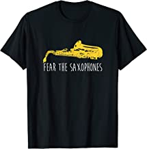Funny Saxophone Shirt, Fear The Saxophones Marching Band Sax
