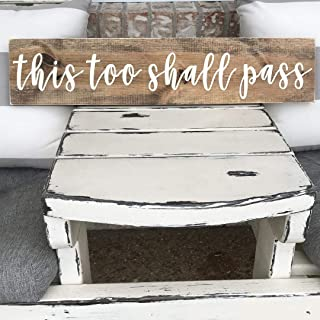 this too shall pass wooden sign