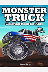 Monster Truck Coloring Book For Kids: The Ultimate Monster Truck Coloring Activity Book With Over 45 Designs For Kids Ages 3-5 5-8 Paperback