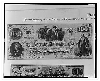 Historic Print (L): [Confederate one hundred dollar bill]