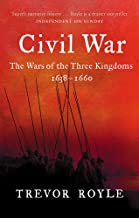 Civil War: The Wars of the Three Kingdoms, 1638-1660. Trevor Royle
