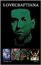 Lovecraftiana: The Magazine of Eldritch Horror (2016-17)
