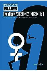 Blues et féminisme noir: Gertrude 'Ma' Rainey, Bessie Smith et Billie Holiday Format Kindle