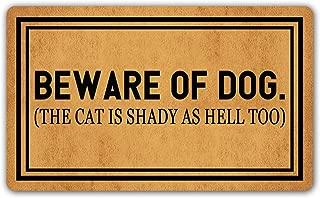 DoubleJun Funny Doormat Beware of Dog The Cat is Shady As Hell Too Entrance Mat Floor Rug Indoor/Outdoor/Front Door Mats Home Decor Machine Washable Rubber Non Slip Backing 29.5