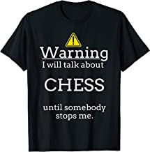 Chess T Shirts. Gifts for Players Who Talk & Play Chess.