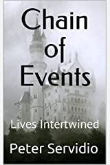 Chain of Events: Lives Intertwined Kindle Edition